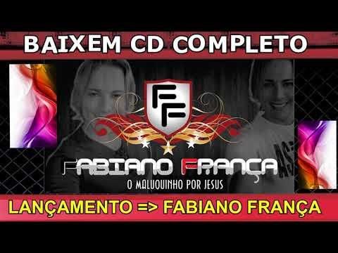 CD COMPLETO GOSPEL O MELHOR DA MUSICA EVANGELICA SELEÇÃO MP3 ARROCHA FORRÓ 2017 2018 FABIANO FRANÇA