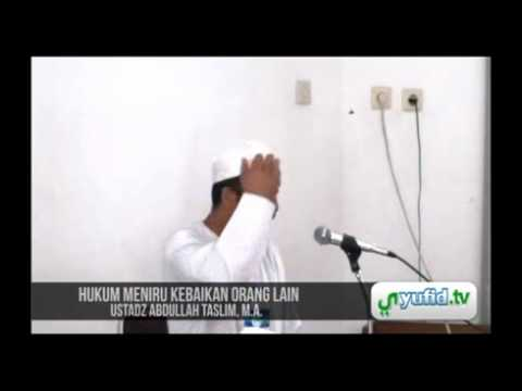 Tanya Jawab Pengajian Umum Islam - Hukum Meniru Kebaikan Orang Lain