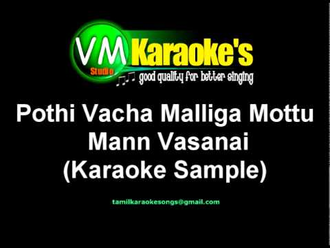 Pothi Vacha Malliga Mottu Karaoke Song video