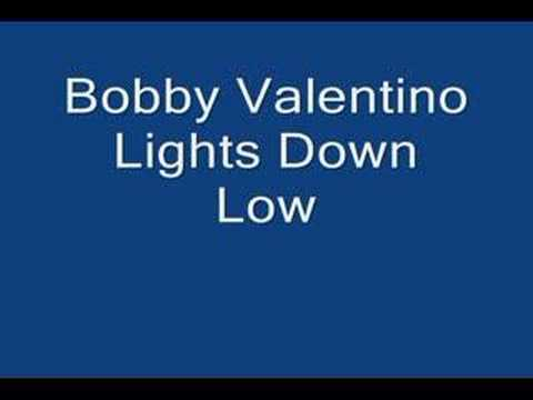 Bobby Valentino - Lights Down Low