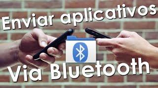 (2016) Enviar aplicativos android via bluetooth