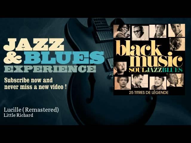 Little Richard - Lucille - Remastered - JazzAndBluesExperience