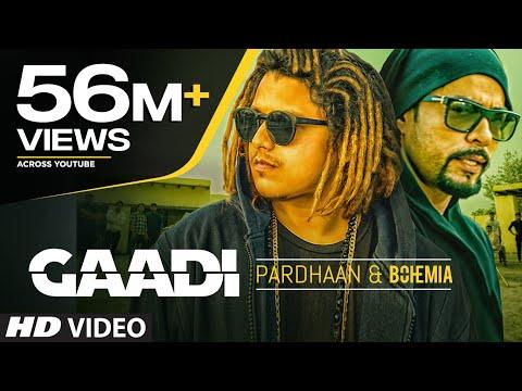 Gaadi Official Video Song: Bohemia, Pardhaan, Sukhe Muzical Doctorz | Latest Songs 2018