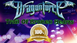 Trail Of Broken Hearts - DragonForce - FC - 100% - Guitar Hero