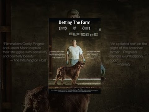 Betting the Farm