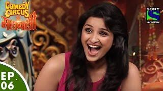 download lagu Comedy Circus Ke Mahabali - Episode 6 - Parineeti gratis
