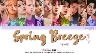WANNA ONE (워너원) – SPRING BREEZE (봄바람) (Color Coded Lyrics Eng/Rom/Han/가사)