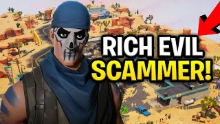 Lying Evil Rich Scammer Scams Himself! (Scammer Get Scammed) Fortnite Save The World