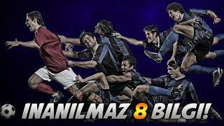 Futbol Hakkında İNANILMAZ! 8 İlginç Bilgi