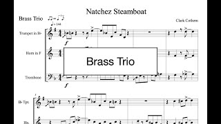 Natchez Steamboat - Brass Trio - by Clark Cothern (1957 -  ) [BMI]