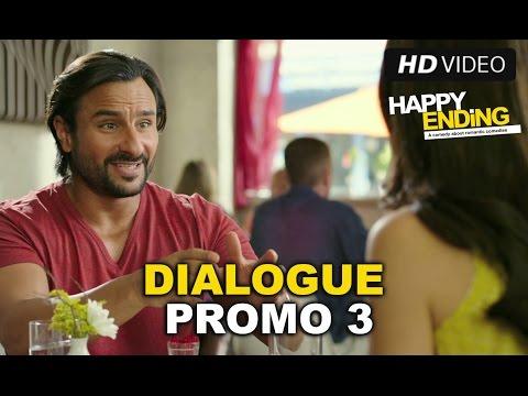Happy Ending | Dialogue Promo 3 | Saif Ali Khan, Kalki Koechlin, Ranvir Shorey