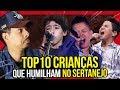 10 CRIANÇAS QUE HUMILHAM CANTANDO SERTANEJO!