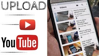 HOW TO UPLOAD VIDEOS ON YOUTUBE USING YOUR SMARTPHONE | ANDROID