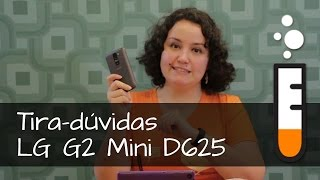 G2 Mini D625 LG Smartphone - Vídeo Perguntas e Respostas Brasil
