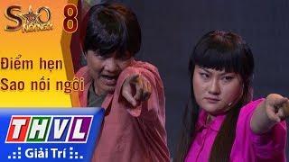 THVL | Sao nối ngôi Mùa 3 - Tập 8[2]: Vợ thằng Đậu - Phạm Huyền Trâm