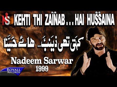 Nadeem Sarwar - Kehti Thi Zainab 1999