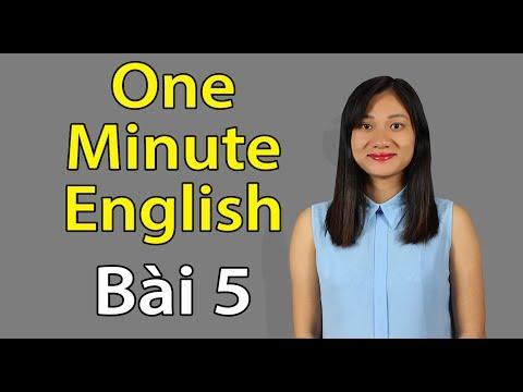One Minute English Lesson 5 - Một phút học tiếng Anh Bài 5