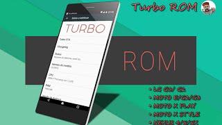 TURBO ROM 6.0.1 (LG G3/G2 - Moto E/G2/G3 - Moto X Play Moto X Style - Nexus 4/5/5X)