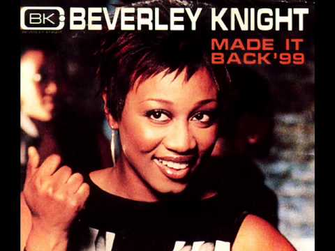 BEVERLEY KNIGHT - Made It Back (1999)
