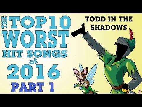 The Top Ten Worst Hit Songs of 2016 (Part One)