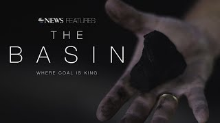 The Basin: Where coal is life, Trump seen as savior