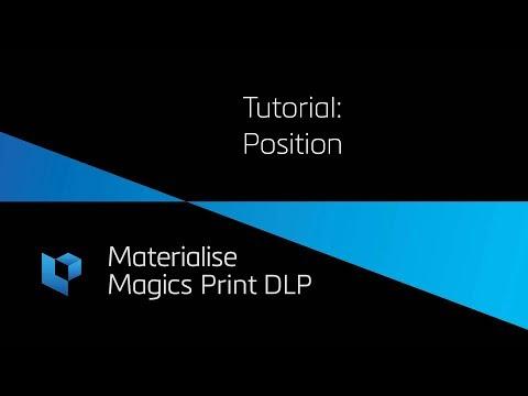 Tutorial: Position - Magics Print DLP (4/6)