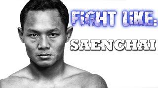 How to Fight Like Saenchai: 3 Signature Moves