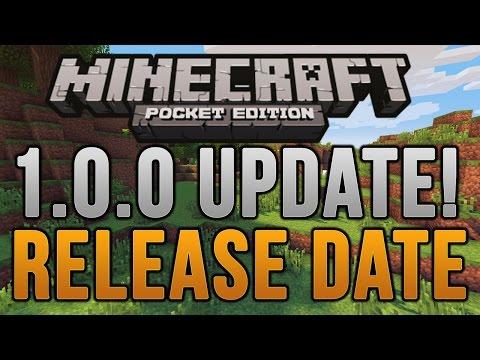 Minecraft Pocket Edition   1.0.0 RELEASE DATE/INFO