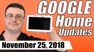 Google Home New Updates and New Features for November 25, 2018