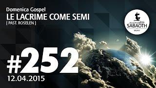 Domenica Gospel @ Milano   Le lacrime come semi - Pastore Roselen   12.04.2015