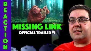 REACTION! Missing Link Trailer #1 - Zoe Saldana Movie 2019