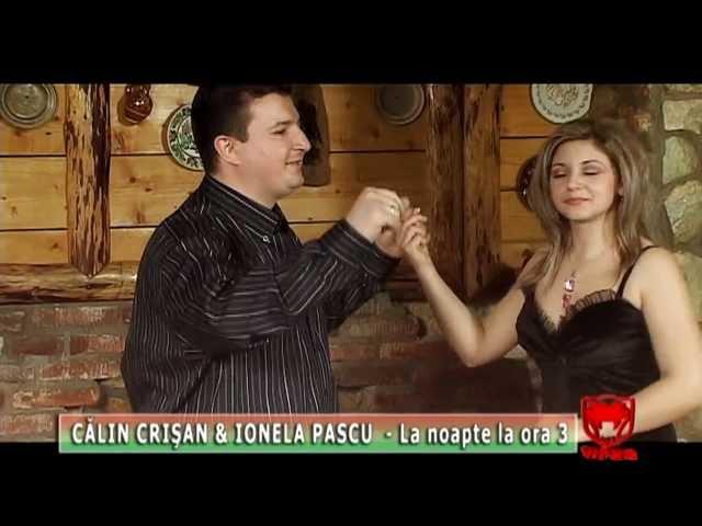 Calin Crisan & Ionela Pascu - La noapte la ora 3