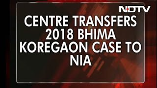 """Unconstitutional,"" Says Maharashtra As Central Agency NIA Takes Over Koregaon-Bhima Case"