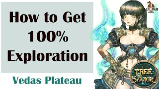 [ TREE OF SAVIOR ] Vedas Plateau (Level 208) : How to Get 100% Exploration