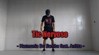 Tic Nervoso - Harmonia Do Samba feat. Anitta | Coreografia | AlessandroDancer