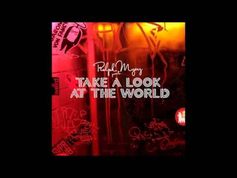 Ralph Myerz feat. Annie - Take A Look At The World (Full song HQ)