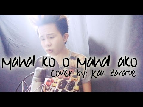 KZ Tandingan - Mahal Ko o Mahal Ako (Male Cover) Karl Zarate *FREE MP3 DOWNLOAD