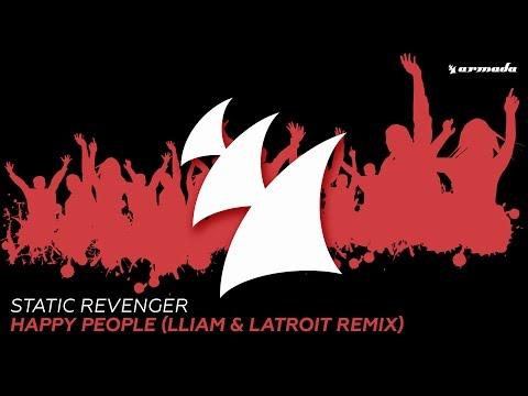 Static Revenger - Happy People (Lliam & Latroit Remix)