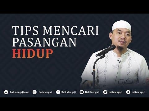 Video Singkat: Tips Mencari Pasangan Hidup - Ustadz Djazuli Ruhan Basyir, Lc