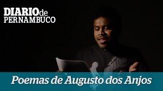Amaro Vieira interpreta poemas de Augusto dos Anjos