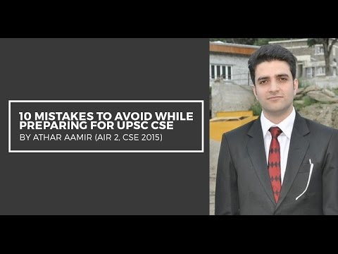 AIR 2 Athar Aamir's tips to avoid 10 mistakes during UPSC CSE Preparation - Unacademy