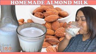 How to Make Homemade Almond Milk 2020 | Easy Quick Almond Milk Recipe
