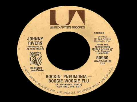 Johnny Rivers - Rockin Pneumonia And The Boogie Woogie Flu