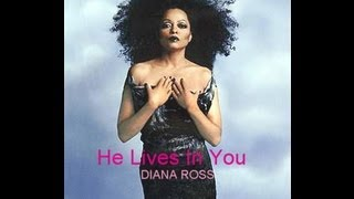 Watch Diana Ross He Lives In You video