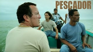 Pescador - Official Trailer [HD]