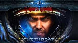 G-Man's Gaming - StarCraft 2: Wings of Liberty - Cutthroat