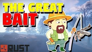THE GREAT BAIT | Rust Solo Survival S07E05