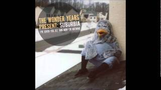 The Wonder Years - And Now I'm Nothing