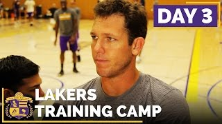 Lakers Training Camp: Day 3 (Competition Starting To Heat Up, New