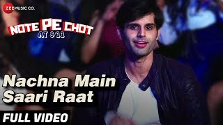 Nachna Main Saari Raat Full | Note Pe Chot At 8/11 | Ranbir Kallsi | Raul & Ravish